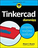Bryant, S: Tinkercad For Dummies (For Dummies (Computer/Tech))