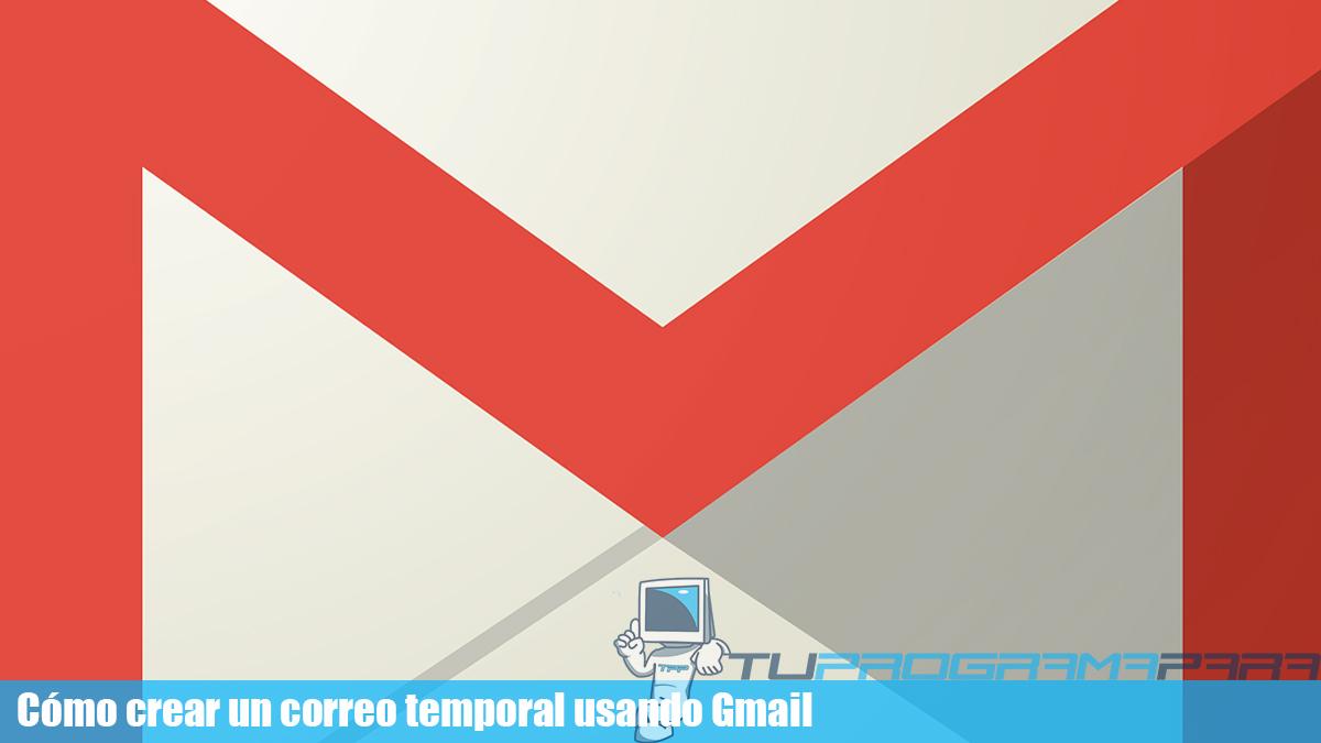 cuentas temporales gmail